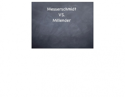 Messerschmidt vs. Millender