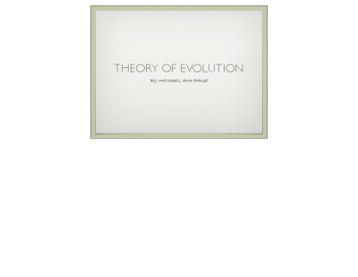 Theory of evolution 2 Mike Paige