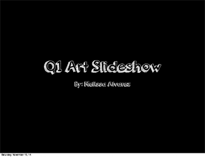 Q1 Art Slideshow