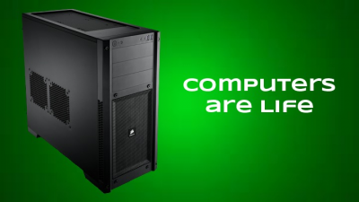 NEW AND IMPROVED Computers are life