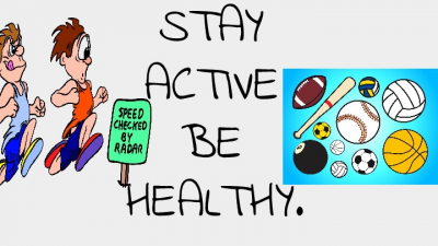 Stay Active, Be Healthy (1)