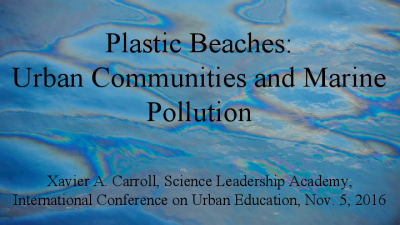 Plastic Beaches- Urban Communities and Marine Pollution