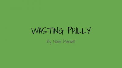 WASTING PHILLY